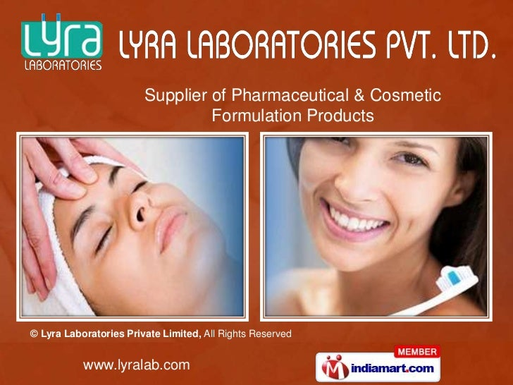 Supplier of Pharmaceutical & Cosmetic                                 Formulation Products© Lyra Laboratories Private Limi...