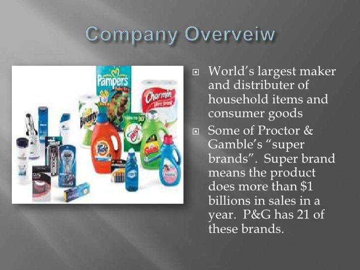 a profile overview of the company proctor gamble While procter and gamble does not publicize a mission statement, their statement of purpose promises high quality branded products for the present and into the future furthermore, the statement promises leadership in sales, profitability and value creation as a way to provide returns to .