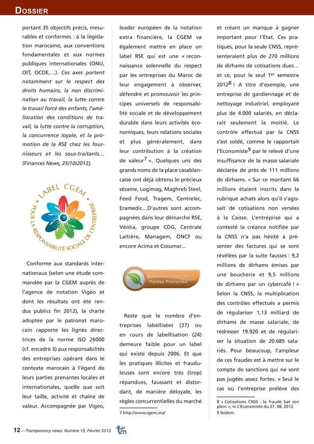 Dossier  12 —Transparency news. Numéro 15, Février 2013  et créant un manque à gagner  important pour l'Etat. Ces pra-tiqu...