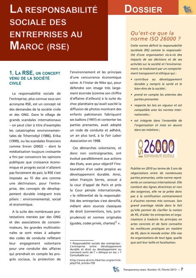 Dossier  Transparency news. Numéro 15, Février 2013 — 7  La responsabilité  sociale des  entreprises au  Maroc (RSE)  l'en...