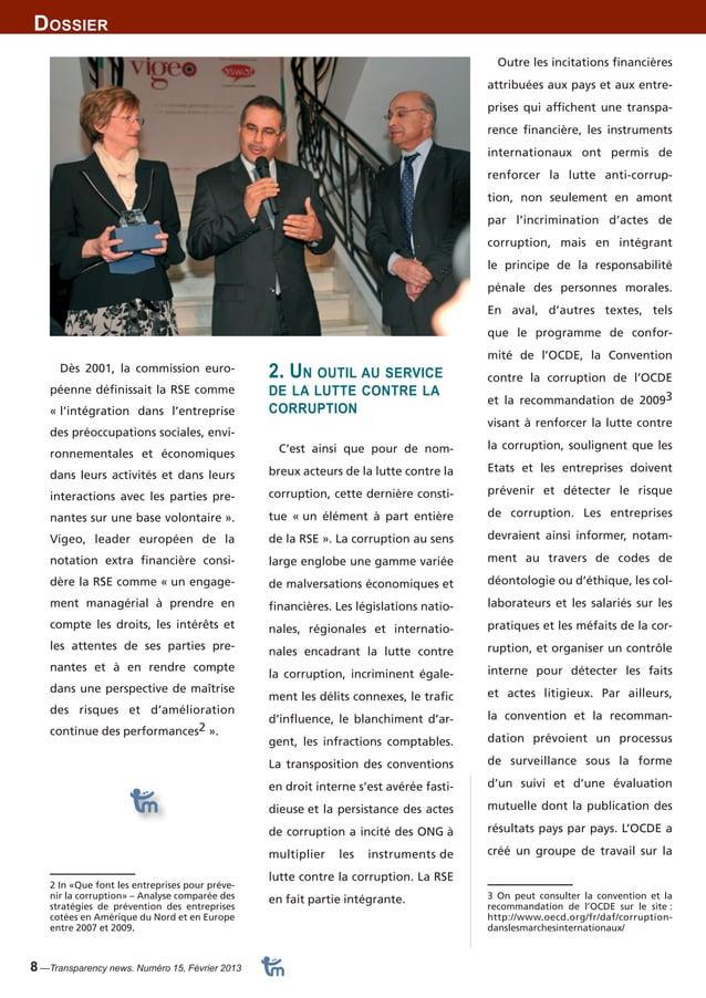 Dossier  8 —Transparency news. Numéro 15, Février 2013  Outre les incitations financières  attribuées aux pays et aux entr...