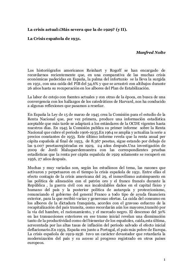 La crisis actual:¿Más severa que la de 1929? (y II). La Crisis española de 1931. Manfred Nolte  Los historiógrafos america...