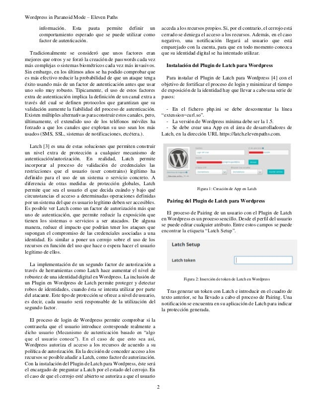 Wordpress in Paranoid Mode – Eleven Paths 2 información. Esta pauta permite definir un comportamiento esperado que se pued...