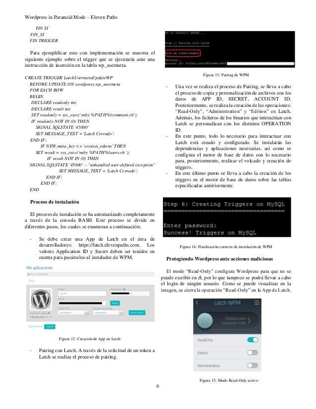 Wordpress in Paranoid Mode – Eleven Paths 6 FIN SI FIN_SI FIN TRIGGER Para ejemplificar esto con implementación se muestra...