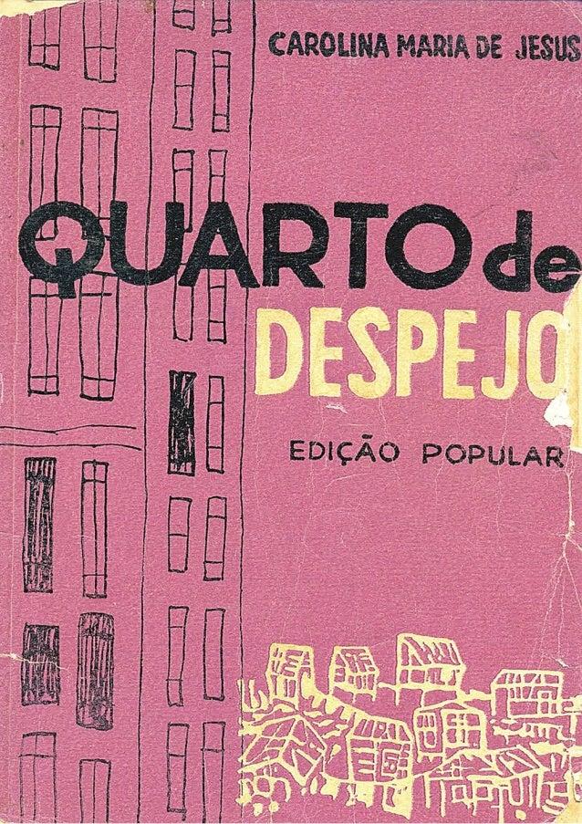 1960 Quarto de despejo - Carolina maria de jesus.