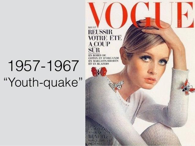 "1957-1967 ""Youth-quake"""