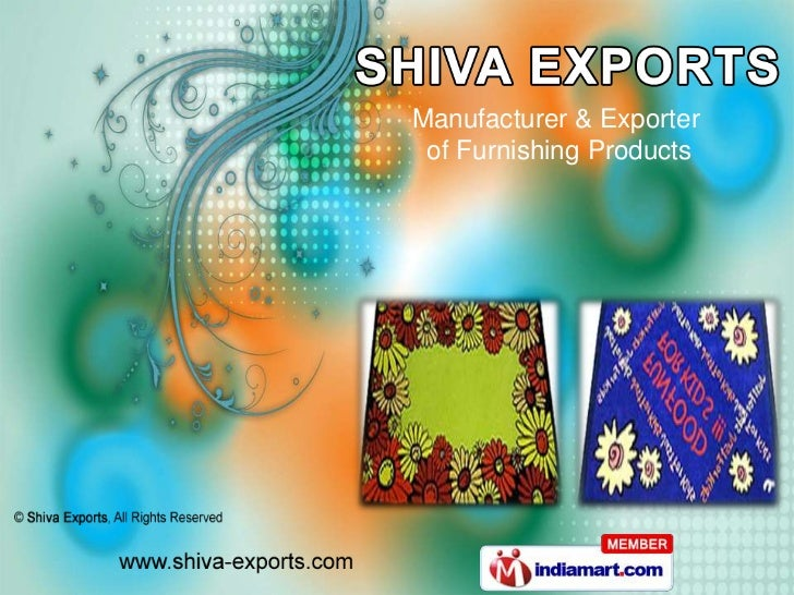 Manufacturer & Exporter of Furnishing Products