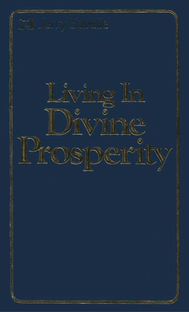 196258837 Living In Divine Prosperity Jerry Savelle