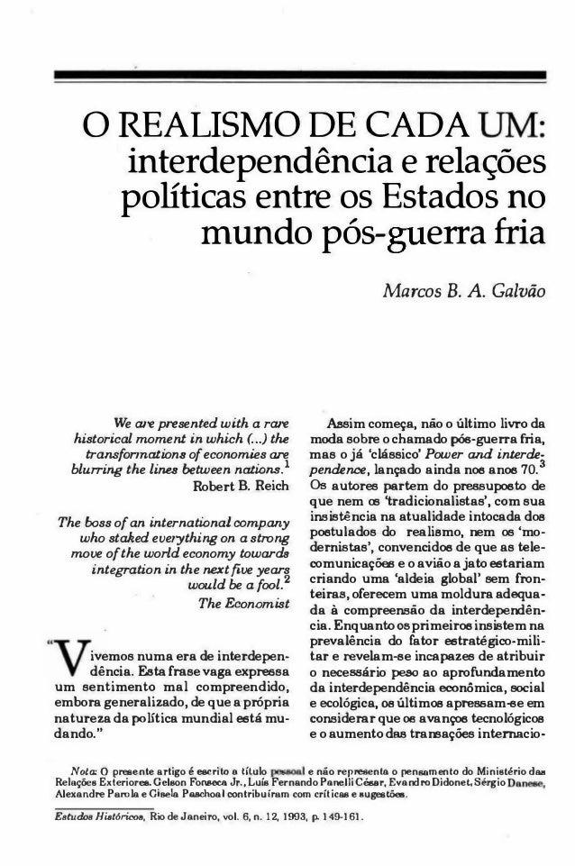 u • o REALISMO DE CADA interdependência e relações políticas entre os Estados no mundo pós- erra fria • • We are presented...