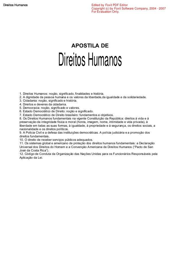 APOSTILA DE 1. Direitos Humanos: noção, significado, finalidades e história. 2. A dignidade da pessoa humana e os valores ...