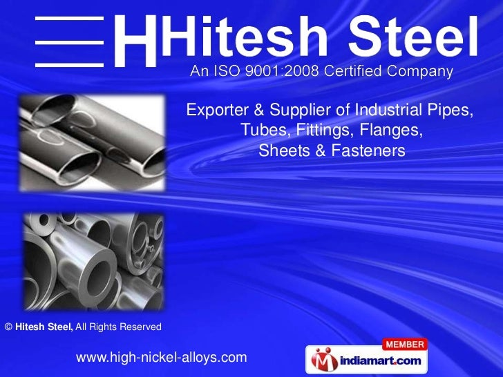 Exporter & Supplier of Industrial Pipes,                                             Tubes, Fittings, Flanges,            ...