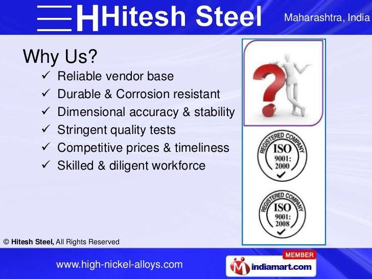 Maharashtra, India     Why Us?               Reliable vendor base               Durable & Corrosion resistant           ...