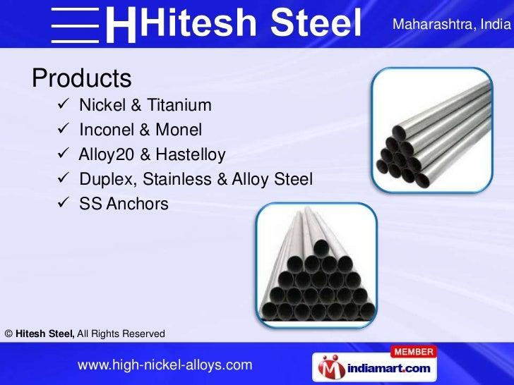Maharashtra, India     Products               Nickel & Titanium               Inconel & Monel               Alloy20 & H...