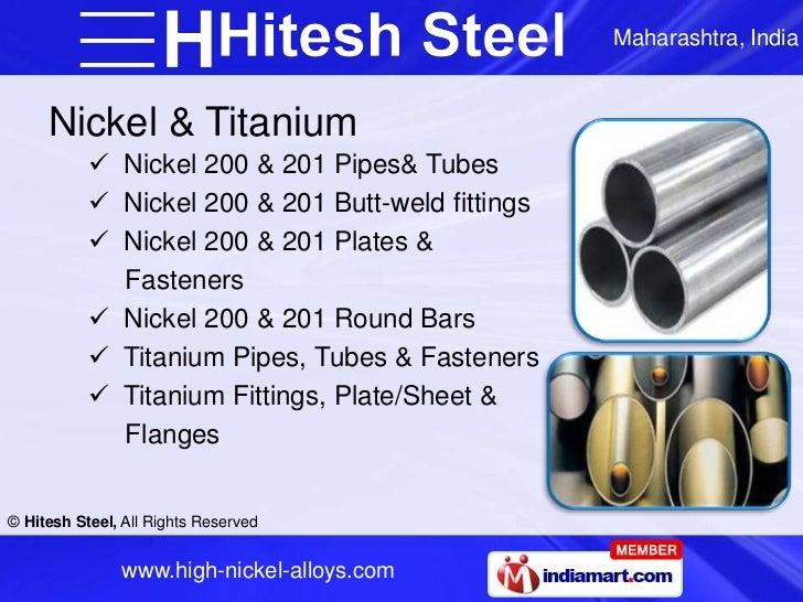 Maharashtra, India     Nickel & Titanium            Nickel 200 & 201 Pipes& Tubes            Nickel 200 & 201 Butt-weld ...