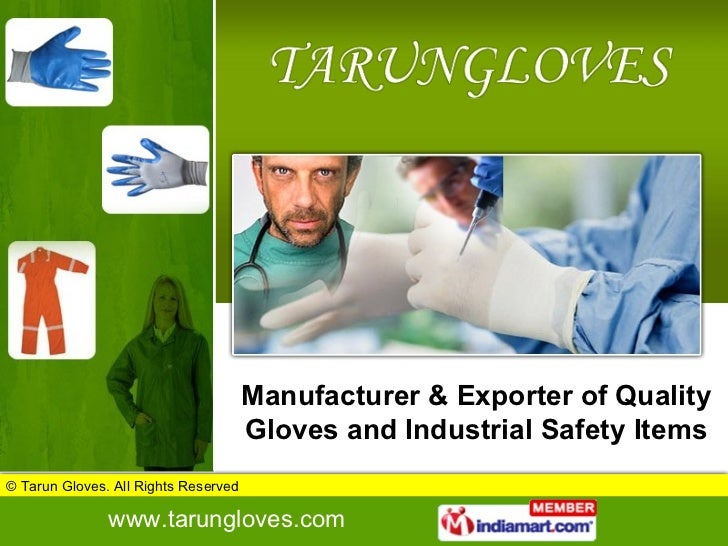 Manufacturer & Exporter of Quality Gloves and Industrial Safety Items