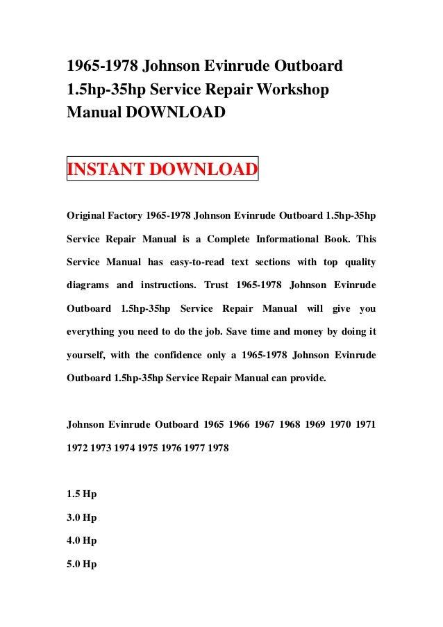 1965 1978 johnson evinrude outboard 1 5hp 35hp service repair worksho rh slideshare net evinrude 40 workshop manual evinrude 9.9 workshop manual
