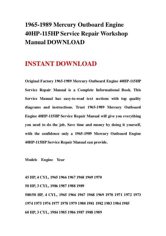 1965 1989 mercury outboard engine 40hp 115hp repair manual rh slideshare net 1965 Mercury 650 Outboard Motor Mercury 650 Controls