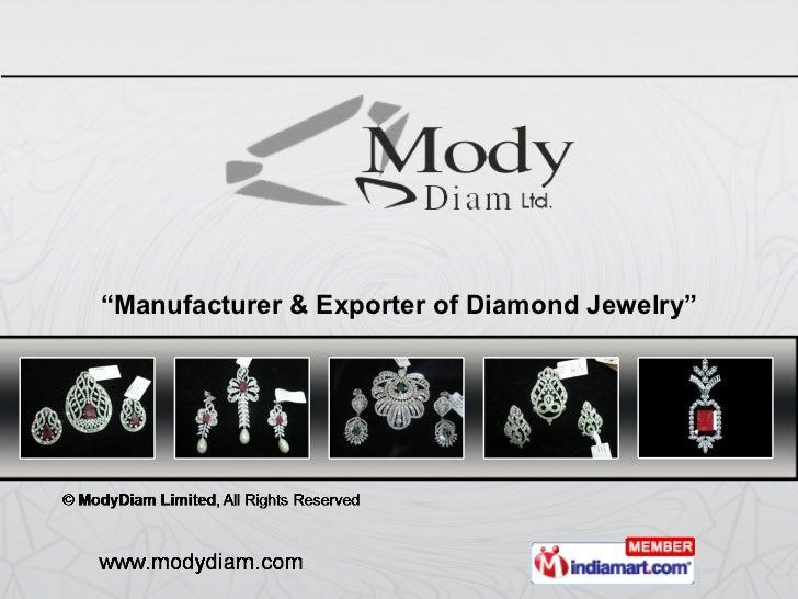 """ Manufacturer & Exporter of Diamond Jewelry"""