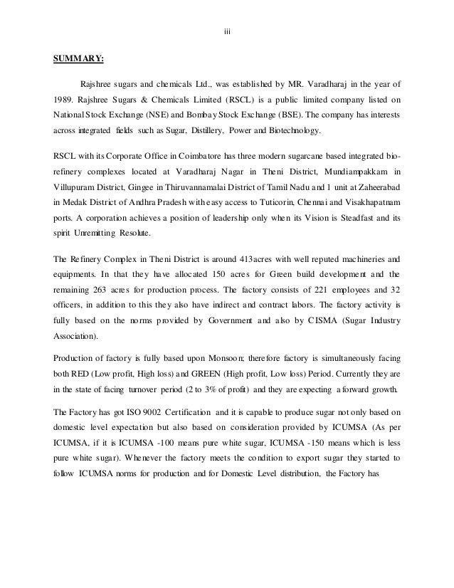 iii SUMMARY: Rajshree sugars and chemicals Ltd., was established by MR. Varadharaj in the year of 1989. Rajshree Sugars & ...
