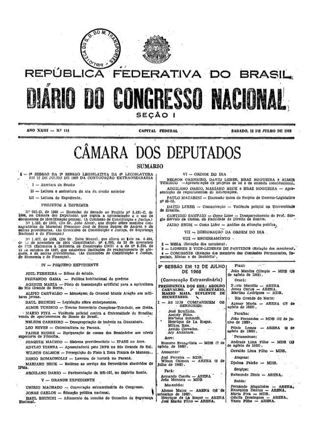 """.. j FEDERAT:IVA """"DO DIÁ 10 DO· ONGRESSO NACIONA[;, ., SEÇÃO ANO XXIII - N.~ la CAPITAL FEDERAL SABADO, 13 DE JULHO DE 196..."""