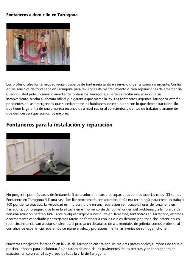 Fontaneros a domicilio en Tarragona Los profesionales fontaneros solventan trabajos de fontanería tanto en servicio urgent...