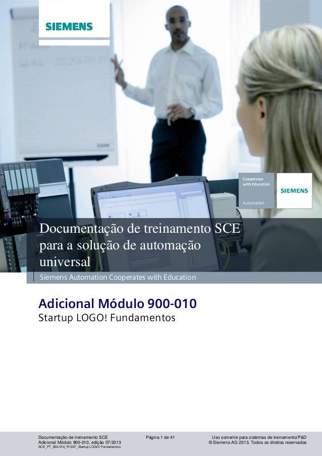 Setor industrial, IA&DT Documentação de treinamento SCE Página 1 de 41 Uso somente para sistemas de treinamento/P&D Adicio...