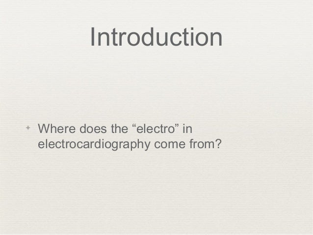 Electrical Activity of the Heart Slide 2