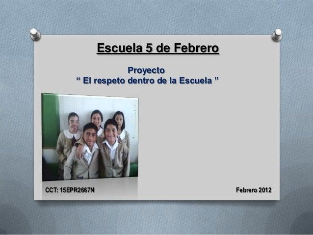 197 el respeto dentro de la escuela for Cct de la escuela