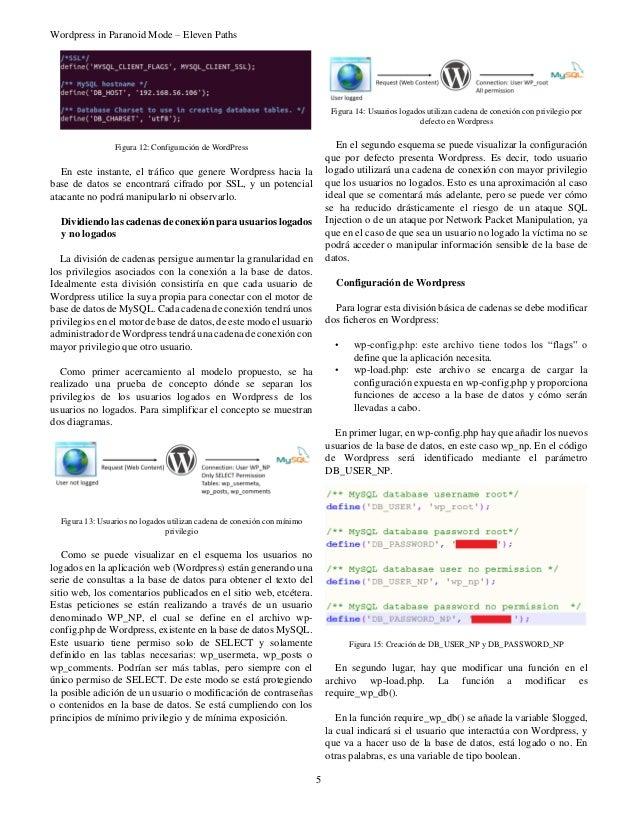 Wordpress in Paranoid Mode – Eleven Paths 5 Figura 12: Configuración de WordPress En este instante, el tráfico que genere ...