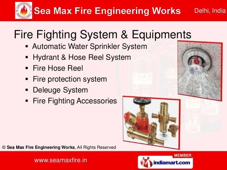 Sea Max Fire Engineering Works Delhi India
