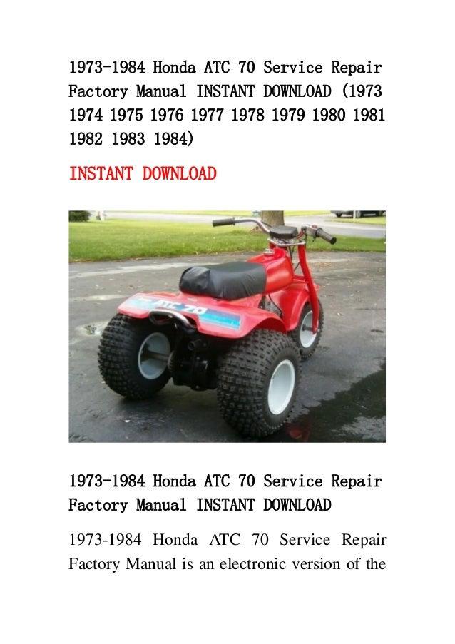 1973 1984 honda atc 70 service repair factory manual. Black Bedroom Furniture Sets. Home Design Ideas