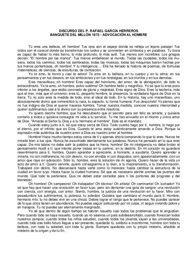 DISCURSO DEL P. RAFAEL GARCÍA HERREROS                     BANQUETE DEL MILLÓN 1973 - ADVOCACIÓN AL HOMBRE        Tú eres ...