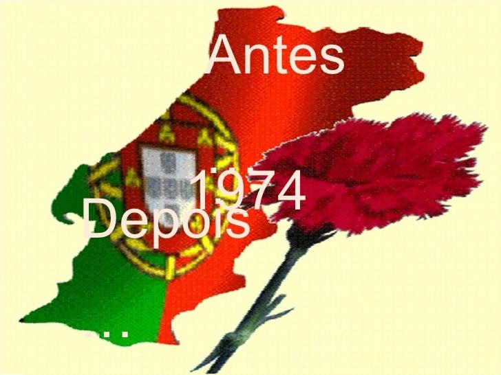 1974  Antes…   Depois…