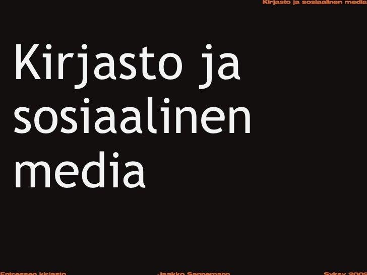Kirjasto ja sosiaalinen media