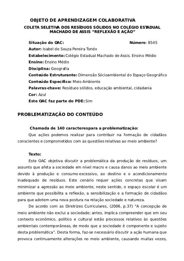 OBJETO DE APRENDIZAGEM COLABORATIVA   COLETA SELETIVA DOS RESÍDUOS SÓLIDOS NO COLÉGIO ESTADUAL              MACHADO DE ASS...