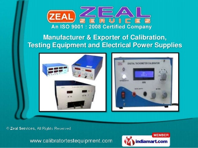Manufacturer & Exporter of Calibration,Testing Equipment and Electrical Power Supplies