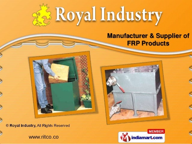 Manufacturer & Supplier of     FRP Products