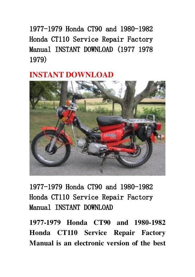 1977 1979 honda ct90 and 1980 1982 honda ct110 service repair factory rh slideshare net honda ct110 service manual free CT110 Thermostat