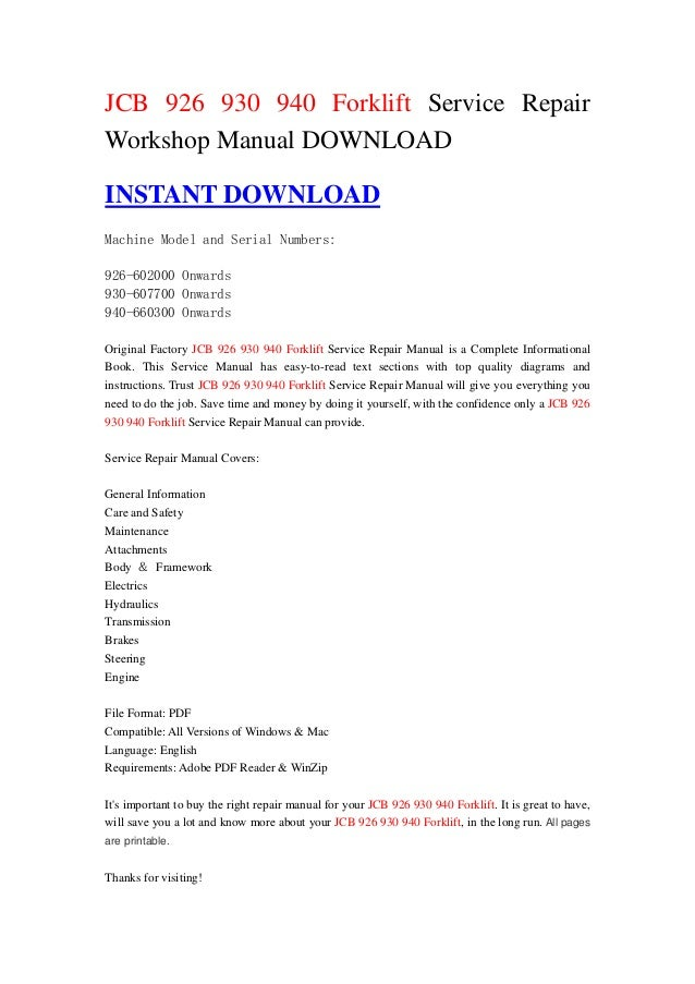 JCB 926 930 940 Forklift Service RepairWorkshop Manual DOWNLOADINSTANT DOWNLOADMachine Model and Serial Numbers:926-602000...