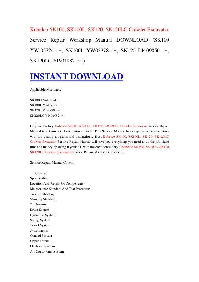 kobelco sk100, sk100l, sk120, sk120lc crawler excavator service repair  workshop manual download (sk100 yw-05724 ~, sk100l yw05378 ~, sk120  lp-09850 ~