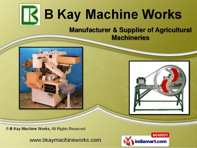 Manufacturer & Supplier of Agricultural            Machineries