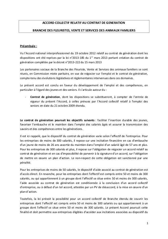 ACCORD COLLECTIF RELATIF AU CONTRAT DE GENERATION BRANCHE DES FLEURISTES, VENTE ET SERVICES DES ANIMAUX FAMILIERS Préambul...