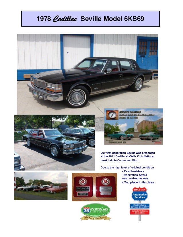 1978 Cadillac Seville Model 6KS69                   Our first generation Seville was presented                   at the 20...