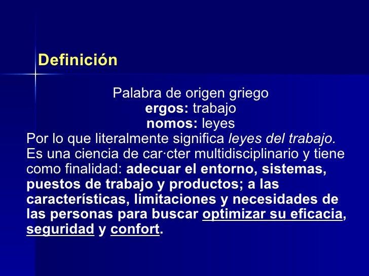 Ergonomia fundacion nosotros for Caracteristicas de la ergonomia