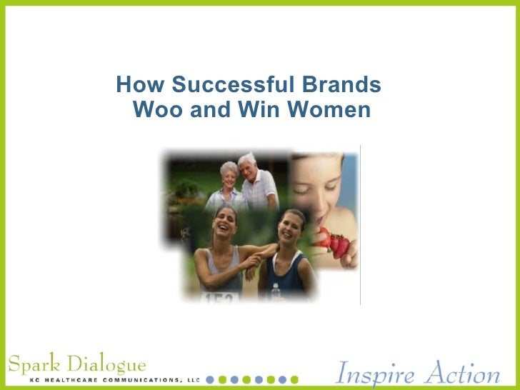 How Successful Brands  Woo and Win Women
