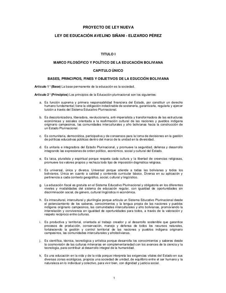 PROYECTO DE LEY NUEVA               LEY DE EDUCACIÓN AVELINO SIÑANI - ELIZARDO PÉREZ                                      ...