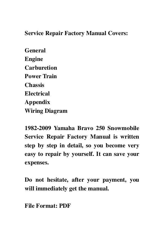 yamaha bravo snowmobile service repair factory manual i yamaha bravo 250 snowmobile 4 service repair factory manual covers generalenginecarburetionpower trainchassiselectricalappendixwiring
