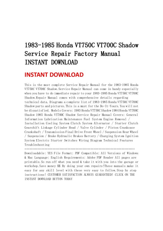 1983 1985 honda vt750 c vt700c shadow service repair factory manual i 1983 1985 honda vt750c vt700c shadowservice repair factory manualinstant instant this is the most