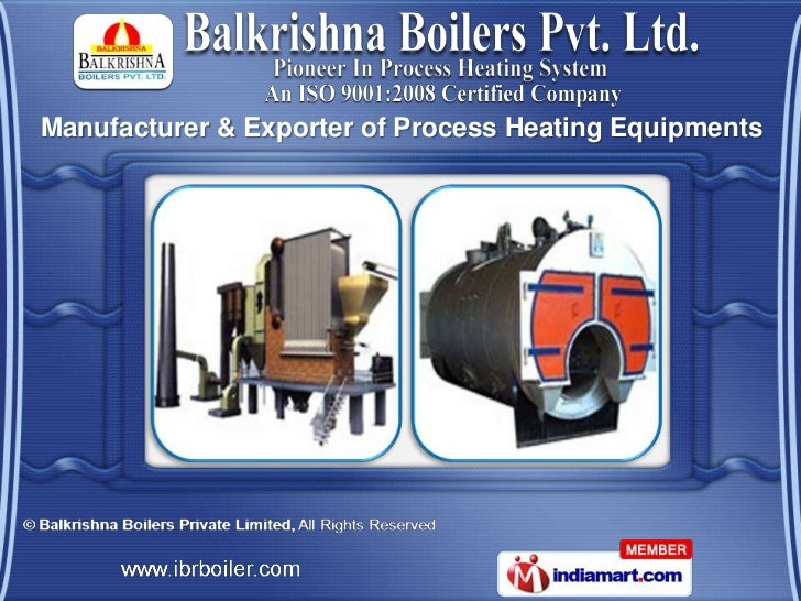 Manufacturer & Exporter of Process Heating Equipments