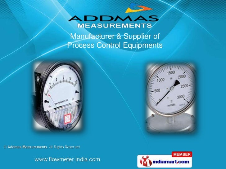 Manufacturer & Supplier ofProcess Control Equipments